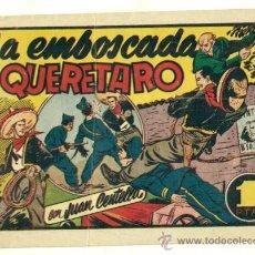 Tebeos: JUAN CENTELLA , LA EMBOSCADA DE QUERETARO - ORIGINAL DE HISPANO AMERICANA. Lote 25511605