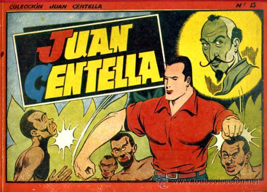 JUAN CENTELLA, TAPA DURA, ALBUM Nº 13 GRANDE ROJO ,HISPANO AMERICANA, ORIGINAL (Tebeos y Comics - Hispano Americana - Juan Centella)