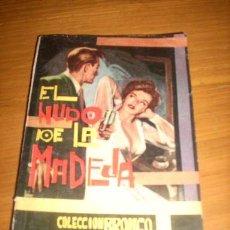 Tebeos: EL NUDO DE LA MADEJA - BRONKO MIKE - EDICIONES RESERVADA - ARGENTINA - 1963 - RARO!. Lote 23487736