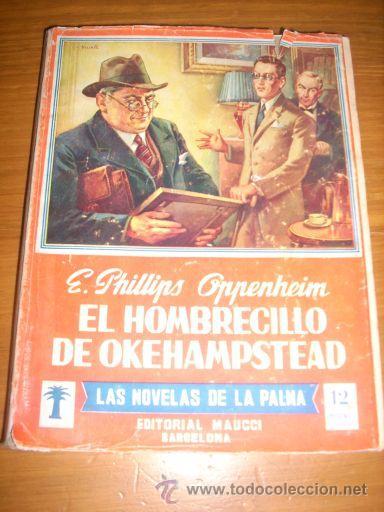 EL HOMBRECILLO DE OKEHAMPSTEAD, POR E. PHILLIPS OPPENHEIM - EDITORIAL MAUCCI - Nº 37 - ESPAÑA (Tebeos y Comics - Hispano Americana - Otros)