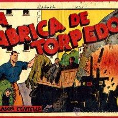 Tebeos: JUAN CENTELLA ,LA FABRICA DE TORPEDOS, GRANDE, HISPANO AMERICANA ,VER FOTO ADICIONAL, ORIGINAL , A . Lote 23576414