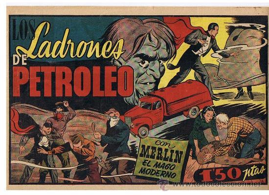 MERLIN. LOS LADRONES DE PETRÓLEO. HISPANO AMERICANA 1942. (Tebeos y Comics - Hispano Americana - Merlín)