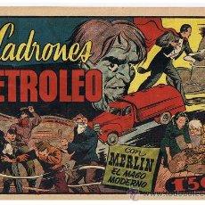 Tebeos: MERLIN. LOS LADRONES DE PETRÓLEO. HISPANO AMERICANA 1942.. Lote 23686685