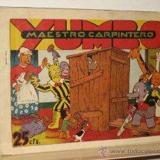 Giornalini: YUMBO MAESTRO CARPINTERO COLECCION INFANTIL GRANDES AVENTURAS HISPANO AMERICANA 25 CTS. AÑO 1943 . Lote 24042760