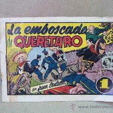 Tebeos: COMIC, ORIGINAL, JUAN CENTELLA, LA EMBOSCADA DE QUERETARO, EDITORIAL HISPANO AMERICANA. Lote 25220476