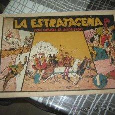 Tebeos: CARLOS EL INTREPIDO LA ESTRATAGEMA. Lote 27761722