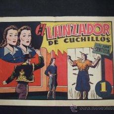 Tebeos: JUAN CENTELLA - EL LANZADOR DE CUCHILLOS - FORMATO GRANDE - HISPANO AMERICANA -. Lote 28480955