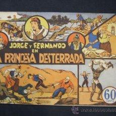 Tebeos: JORGE Y FERNANDO - Nº 2 - LA PRINCESA DESTERRADA - HISPANO AMERICANA -. Lote 28735168