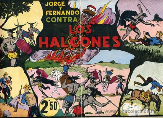 JORGE Y FERNANDO, CONTRA LOS HALCONES 25 X 34 , HISPANO AMERICANA ,ORIGINAL , C70 (Tebeos y Comics - Hispano Americana - Jorge y Fernando)