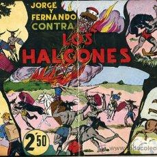 Tebeos: JORGE Y FERNANDO, CONTRA LOS HALCONES 25 X 34 , HISPANO AMERICANA ,ORIGINAL , C70. Lote 30264057