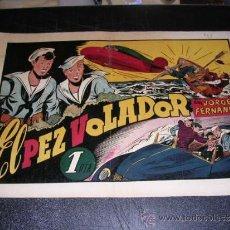 Tebeos: JORGE Y FERNANDO NUM 43 EL PEZ VOLADOR , EDT HISPANO AMERICANA, ORIGINAL. Lote 32086003