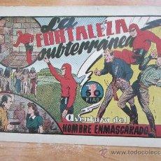 Tebeos: HOMBRE ENMASCARADO , LA FORTALEZA SUBTERRANEA HISPANO AMERICANA. Lote 32173462