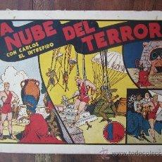 Tebeos: CARLOS EL INTREPIDO - LA NUBE DEL TERROR , HISPANO AMERICANA. Lote 32178389