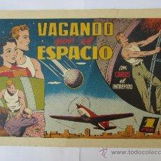 Tebeos: CARLOS EL INTREPIDO - VAGANDO POR EL ESPACIO - HISPANO AMERICANA ,AÑOS 40 BUENA CONSERVACION. Lote 32365119