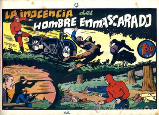 EL HOMBRE ENMASCARADO, LA INOCENCIA DEL HOMBRE ENMASCARADO , HISPANO AMERICANA , ORIGINAL, H29 (Tebeos y Comics - Hispano Americana - Hombre Enmascarado)