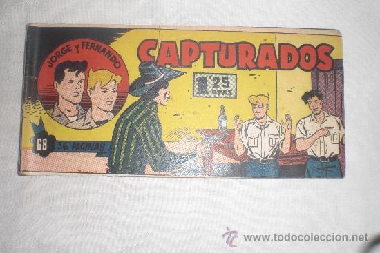 JORGE Y FERNANDO Nº 68 ORIGINAL (Tebeos y Comics - Hispano Americana - Jorge y Fernando)