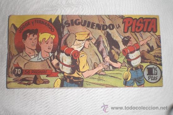 JORGE Y FERNANDO Nº 70 ORIGINAL (Tebeos y Comics - Hispano Americana - Jorge y Fernando)