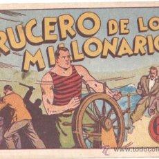 Tebeos: JUAN CENTELLA -EL CRUCERO DE LOS MILLONARIOS - HISPANO AMERICANA AÑOS 40. Lote 34745785