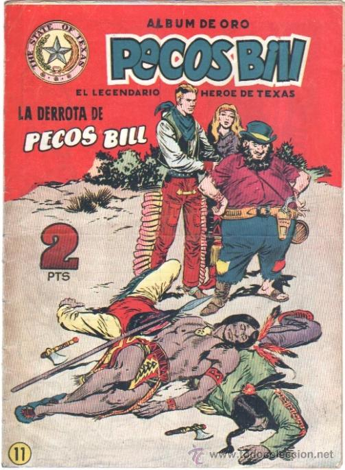 PECOS BILL ORIGINAL Nº 11 HISPANO AMERICANA 1951 (Tebeos y Comics - Hispano Americana - Otros)