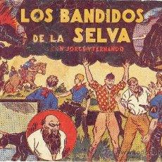 Tebeos: JORGE Y FERNANDO LOS BANDIDOS DE LA SELVA. Lote 35199615