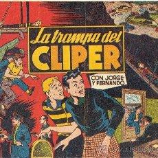 Tebeos: JORGE Y FERNANDO LA TRAMPA DEL CLIPER. Lote 35200423