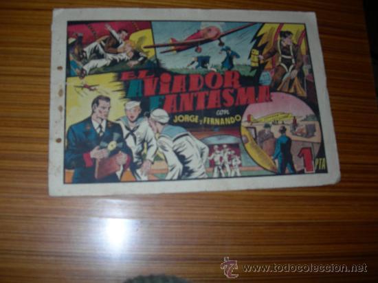 JORGE Y FERNANDO Nº EL AVIADOR FANTASMA DE HISPANO AMERICANA (Tebeos y Comics - Hispano Americana - Jorge y Fernando)