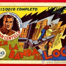 Tebeos: JUAN CENTELLA, EN LA BANDA DEL LOCO , 60 CTS., ORIGINAL, J7. Lote 35314070