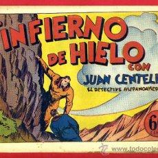 Tebeos: JUAN CENTELLA, EL INFIERNO DE HIELO , 60 CTS., ORIGINAL, J14. Lote 35314200