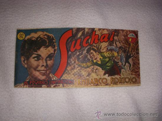 SUCHAI EL PEQUEÑO LIMPIABOTAS Nº 92, EDITORIAL HISPANO AMERICANA (Tebeos y Comics - Hispano Americana - Suchai)