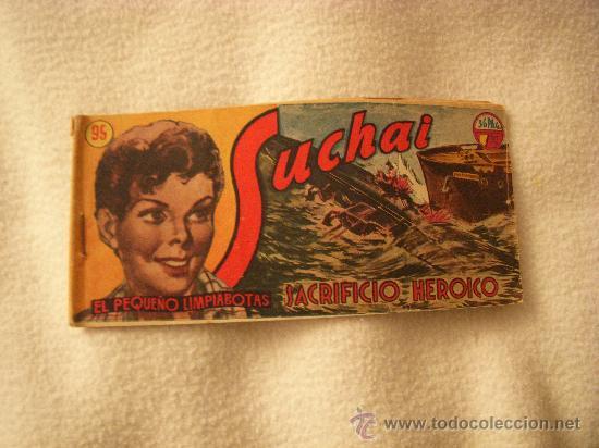 SUCHAI EL PEQUEÑO LIMPIABOTAS Nº 95, EDITORIAL HISPANO AMERICANA (Tebeos y Comics - Hispano Americana - Suchai)