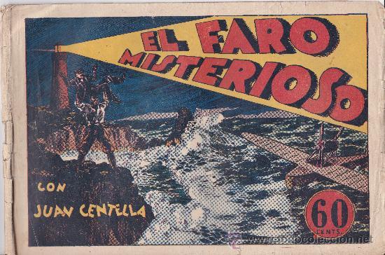 EL FARO MISTERIOSO CON JUAN CENTELLA (Tebeos y Comics - Hispano Americana - Juan Centella)
