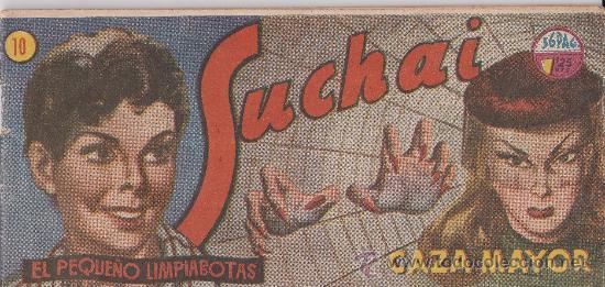 LOTE DE 10 SUCHAI , EL PEQUEÑO LIMPIABOTAS (Tebeos y Comics - Hispano Americana - Suchai)