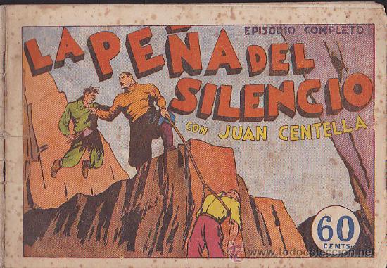 COMIC JUAN CENTELLA LA PEÑA DEL SILENCIO (Tebeos y Comics - Hispano Americana - Juan Centella)