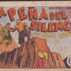 Tebeos: COMIC JUAN CENTELLA LA PEÑA DEL SILENCIO . Lote 36488244