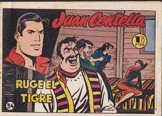 COMIC JUAN CENTELLA RUGE EL TIGRE (Tebeos y Comics - Hispano Americana - Juan Centella)
