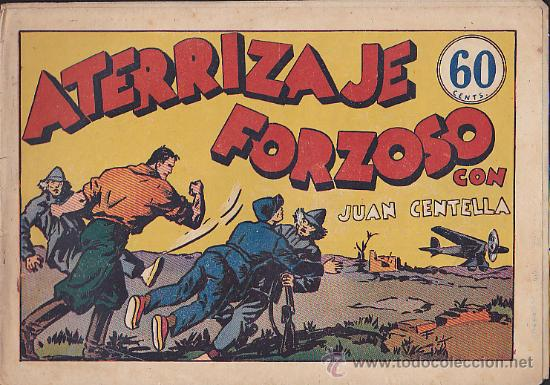 COMIC JUAN CENTELLA ATERRIZAJE FORZOSO (Tebeos y Comics - Hispano Americana - Juan Centella)