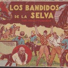 Tebeos: COMIC JORGE Y FERNANDO LOS BANDIDOS DE LA SELVA. Lote 36489024