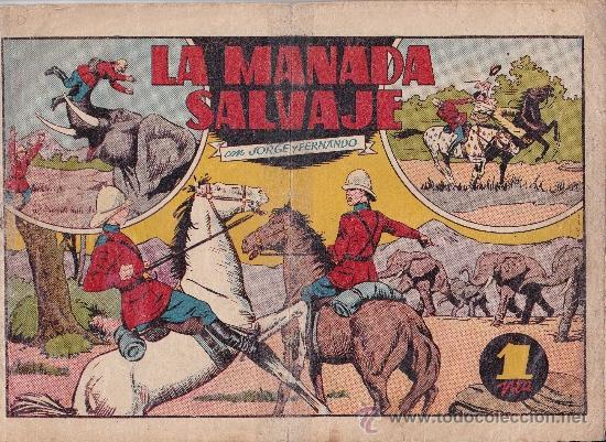 LOTE DE JORGE Y FERNANDO Y JUAN CENTELLA (Tebeos y Comics - Hispano Americana - Jorge y Fernando)