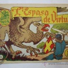 Tebeos: TEBEO HISTORIA I LLEGENDA - Nº 3 L´ESPASA DE VIRTUT - HISPANO AMERICANA - CATALAN . Lote 36921950