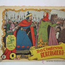 Tebeos: TEBEO HISTORIA I LLEGENDA - Nº 5 LA COMTESSA BERENGUERA - HISPANO AMERICANA - CATALAN . Lote 36922019