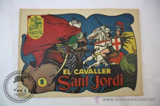 TEBEO HISTORIA I LLEGENDA - Nº 6 EL CAVALLER SANT JORDI - HISPANO AMERICANA - CATALAN (Tebeos y Comics - Hispano Americana - Otros)