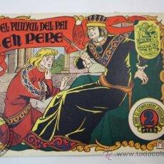 Tebeos: TEBEO HISTORIA I LLEGENDA - Nº 9 EL PUNYAL DEL REI EN PERE - HISPANO AMERICANA - CATALAN . Lote 36922151