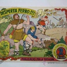 Tebeos: TEBEO HISTORIA I LLEGENDA - Nº 16 DESPERTA, FERRO!!! - HISPANO AMERICANA - CATALAN. Lote 36922405
