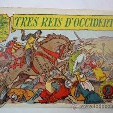 Tebeos: TEBEO HISTORIA I LLEGENDA - Nº 19 TRES REIS D´OCCIDENT - HISPANO AMERICANA - CATALAN. Lote 36922512