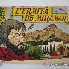 Tebeos: TEBEO HISTORIA I LLEGENDA - Nº 22 L´ERMITA DE MIRAMAR - HISPANO AMERICANA - CATALAN. Lote 36922610