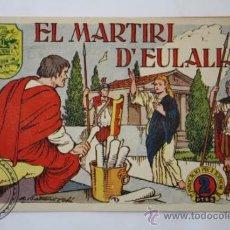 Tebeos: TEBEO HISTORIA I LLEGENDA - Nº 25 EL MARTIRI D´EULALIA - HISPANO AMERICANA - CATALAN. Lote 36922748