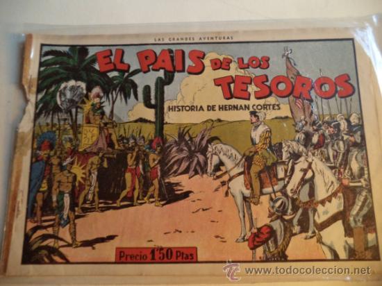 EL PAIS DE LOS TESOROS.HISTORIA DE HERNAN CORTES (Tebeos y Comics - Hispano Americana - Otros)