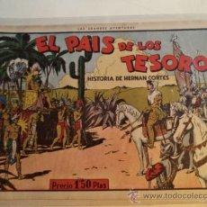 Tebeos: EL PAIS DE LOS TESOROS.HISTORIA DE HERNAN CORTES. Lote 38026572
