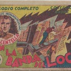 Tebeos: JUAN CENTELLA - EN LA BANDA DEL LOCO. Lote 38034480