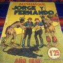 Tebeos: ALMANAQUE JORGE Y FERNANDO 1942 ORIGINAL. HISPANO AMERICANA. 1,25 PTS. MUY DIFÍCIL!!!!!!!!!!!!!. Lote 38327630